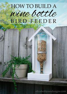 How to Build a Wine Bottle Bird Feeder - DIY