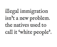 Illegal immigration isn't a new problem...