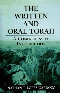 In The Written and Oral Torah: A Comprehensive Introduction , Rabbi Nathan T. Lopes Cardozo offers those interested in Jewish tradition an explanation of and basic insight into Judaism's classical sou