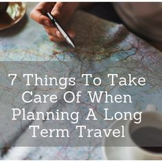 Things To Take Care Of When Planning A Long Term Travel-Chispa Magazine