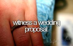 witness a wedding proposal
