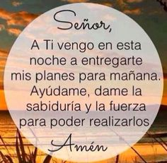 Faith Quotes, Bible Quotes, Bible Verses, Spanish Prayers, Faith In Love, God Loves You, Spanish Quotes, Quotes About God, God Is Good