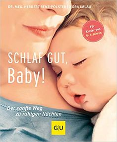 Schlaf Gut Baby Herbert Renzpolster Nora Imlau – World Library Best Books To Read, Good Books, Family Bed, World Library, E Sport, Free Books Online, Film Books, Handmade Candles, Antique Books