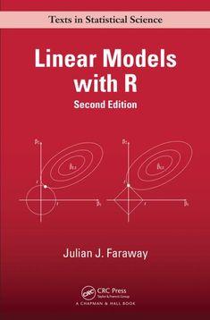 Linear models with R / Julian J. Faraway. Chapman & Hall/CRC, cop. 2015