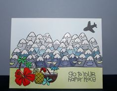 Go To Your Happy Place card by Deb Selby