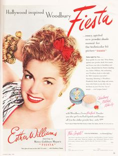 Esther Williams inspired Fiesta by Woodbury Ad in May, 1947 issue of Seventeen