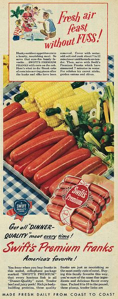 Swift's Premium Franks ad, 1949. #vintage #hot_dogs #1940s #summer #picnic #bbq #ads