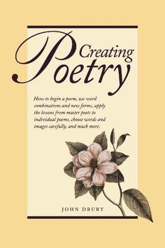 Creating Poetry by John Drury http://www.amazon.com/dp/1582974632/ref=cm_sw_r_pi_dp_RQtUvb04JRSMX