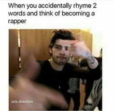 Exactly-then you're called dj Malik One Direction Humor, One Direction Pictures, I Love One Direction, 1d And 5sos, First Love, My Love, Wattpad, Funny Relatable Memes, Bad Boys