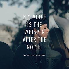 """""""His voice is the whisper after the noise."""" // @kalleyheili shares about hearing His voice in the quiet times, when we simply rest and soak in His presence: bethelmusic.com/blog"""