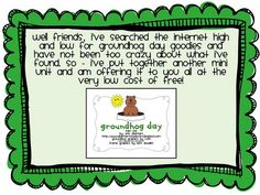 Free!  23 page Groundhog Day unit...lots of activities including making predictions and word search!
