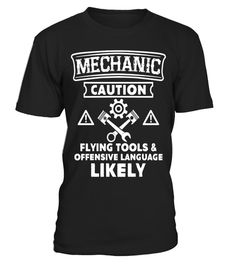"""# Mechanic Caution T-shirt Flying Tools Offensive Language . Special Offer, not available in shops Comes in a variety of styles and colours Buy yours now before it is too late! Secured payment via Visa / Mastercard / Amex / PayPal How to place an order Choose the model from the drop-down menu Click on """"Buy it now"""" Choose the size and the quantity Add your delivery address and bank details And that's it! Tags: Mechanic Caution Flying Tools"""