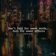 Sweet Words or Sweet Efforts- Choose Wisely! - https://themindsjournal.com/sweet-words-or-sweet-efforts/