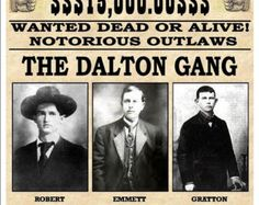 Reward 15,000 - Wanted Dead Or Alive - Notorious Outlaws The Dalton Gang - Fantastic A4 Glossy Wanted Poster