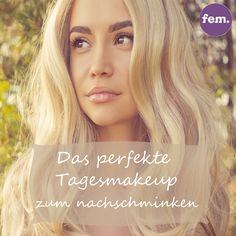 Fem.com zeigt dir, wie du schnell und einfach ein wunderschönes Tages-Makeu-up zauberst :)
