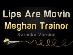 Meghan Trainor - Lips Are Movin (Karaoke Version) Music Do, Music Songs, Music Videos, Karaoke Tracks, Karaoke Songs, Commercial Modeling, Olly Murs, Uptown Funk, Meghan Trainor