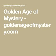 Golden Age of Mystery - goldenageofmystery.com