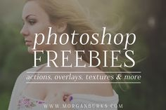 Free Photoshop Actions, Overlays, Textures & more! | Find more at www.morganburks.com