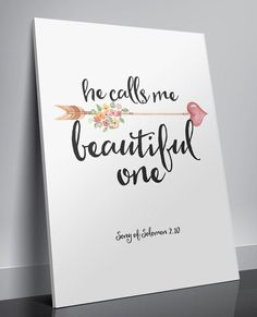 Proverbs 31 Woman Discover Song of Solomon He calls me beautiful Printable verses art Nursery decor Bible verse quotes art Scripture Christian wall art decor Nursery Bible verse He calls me beautiful by TwoBrushesDesigns I am going to do it for my kids Nursery Bible Verses, Bible Verse Art, Bible Verses Quotes, Scriptures, Art Quotes, Bible Verses For Girls, Kids Bible, Canvas Quotes, Under Your Spell