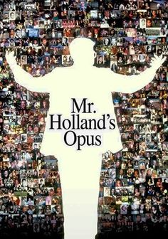 Mr. Holland's Opus (1995) In 1965, passionate musician Glenn Holland (Richard Dreyfuss) takes a day job as a high school music teacher, convinced it's just a small obstacle on the road to his true calling: writing a historic opus. As the decades roll by with the composition unwritten but generations of students inspired through his teaching, Holland must redefine his life's purpose. Dreyfuss earned an Oscar nomination for his outstanding work in this emotional drama.
