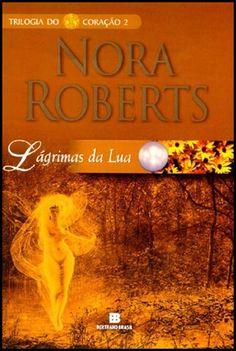 Semana de resenha Nora Roberts  http://www.apaixonadasporlivros.com.br/lagrimas-da-lua-de-nora-roberts-semana-de-resenhas-3/