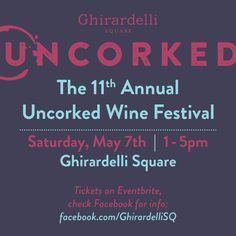 Uncorked! The San Francisco Wine Festival | Steven Restivo Event Services