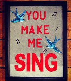 You make me sing by Sophia Langmead