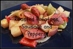 Roasted Potatoes, Sausage and Peppers