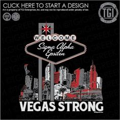 Sigma Alpha Epsilon | ΣΑΕ | SAE | Fraternity PR | Vegas Strong | Fraternity Shirt | TGI Greek | Greek Apparel | Custom Apparel | Fraternity Tee Shirts | Fraternity T-shirts | Custom T-Shirts