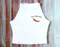 I'm A Little Chili Crop Top-Funny Crop by ZellyaDesigns on Etsy