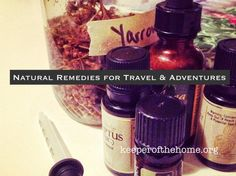 Natural Remedies for Travel and Adventures