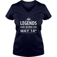 Birthday May 14 copy  legends are born in TShirt Hoodie Shirt VNeck Shirt Sweat Shirt for womens and Men ,birthday, queens Birthday May 14 copy I LOVE MY HUSBAND ,WIFE
