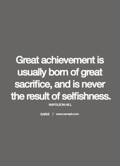 Your #Success will be defined by what you've sacrificed in order to get it. | #NapoleonHill #Wisdom #Thoughts #Quote #Words #WordsToLiveBy #Motivation #Achievement
