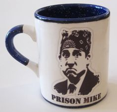 The Office TV Show Michael Scott Prison Mike Mug Custom Color and Quote 12-16 oz. on Etsy, $13.00