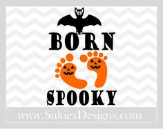 Born Spooky Halloween SVG File For Cricut and by SukiesDesigns