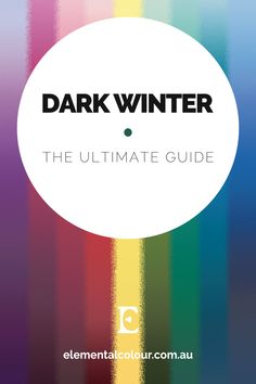 Dark Winter •The Ultimate Guide: Everything you need to know about the Dark Winter tone