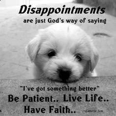 You have to keep the faith