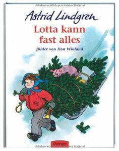 Lotta kann fast alles:Astrid Lindgren