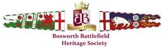 The Bosworth Battlefield Heritage Society | Two Kings – One Day