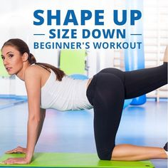 Want to start a workout plan? Start here with the Shape-Up,-Size-Down Beginner's Workout! #beginnersworkout #getfit