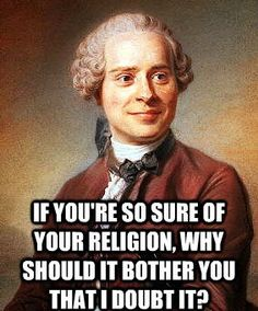 If you're so sure about your religion...