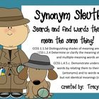 Become a detective and be a SYNONYM SLEUTH!      The kids will enjoy using the special magnifying glass while they search for synonyms!    This activit...