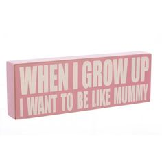 Heaven Sends Pink When I Grow Up Wooden Plaque £6.99