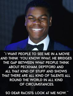 """He also said this in an interview with Charlie Sloth.   19 Signs That John Boyega Is Enjoying Being In """"Star Wars"""" So Damn Much"""