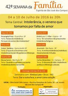 42ª Semana da Família Espírita de São José dos Campos-SP - http://www.agendaespiritabrasil.com.br/2016/06/25/42a-semana-da-familia-espirita-de-sao-jose-dos-campos-sp/