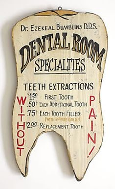 Old Dental Sign. Smile Savvy, dental internet marketing @ www.smilesavvy.com #SmileSavvy #dentalinternetmarketing