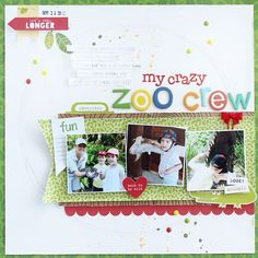 Bella Blvd The Zoo Crew collection. My Crazy Zoo Crew layout by creative team member Gail Lindner.