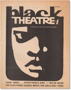 Black Theatre #1: A Periodical of the Black Theatre Movement by Larry (contributors) Joe; NEAL - First Edition - 1968 - from Lorne Bair Rare Books and Biblio.com