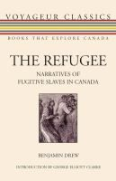 Originally published in 1856, Drews book is the only collection of first-hand interviews of fugitive slaves in Canada ever done. It is an invaluable record of early black Canadian experience.