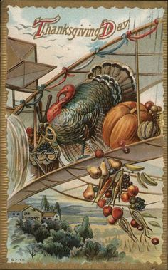 Vintage Thanksgiving Postcard - Turkey on a Biplane Thanksgiving Pictures, Thanksgiving Blessings, Thanksgiving Greetings, Vintage Thanksgiving, Thanksgiving Crafts, Vintage Holiday, Vintage Fall, Thanksgiving Decorations, Vintage Halloween